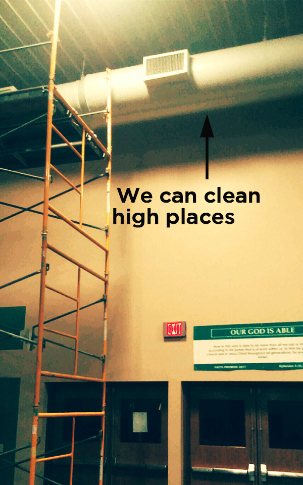 cleaning up high in facilities
